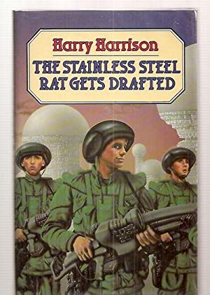 THE STAINLESS STEEL RAT GETS DRAFTED: Harrison, Harry [Dust