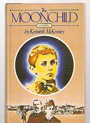 THE MOONCHILD [A NOVEL]: McKenney, Kenneth [Dust