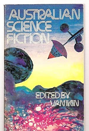 AUSTRALIAN SCIENCE FICTION: Ikin, Van (edited