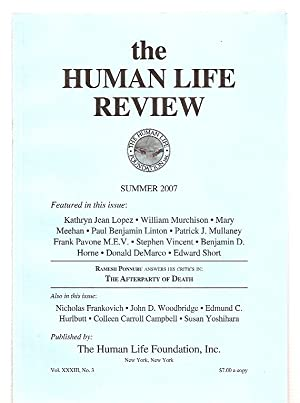 THE HUMAN LIFE REVIEW SUMMER 2007 VOL.: The Human Life
