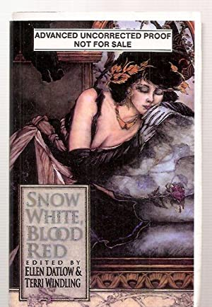 SNOW WHITE, BLOOD RED: Datlow, Ellen and