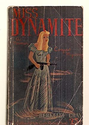 MISS DYNAMITE: A NORMAN CONQUEST MYSTERY: Gray, Berkeley (pseudonym
