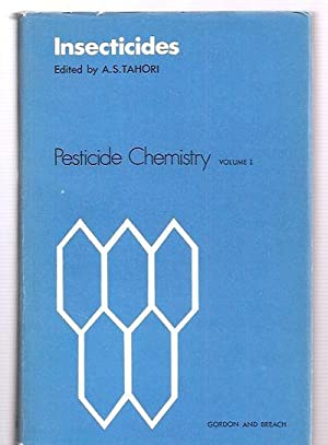 INSECTICIDES: PROCEEDINGS OF THE SECOND INTERNATIONAL IUPAC: Tahori, A. S.