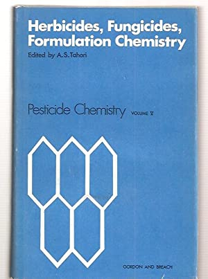 HERBICIDES, FUNGICIDES, FORMULATION CHEMISTRY: PROCEEDINGS OF THE: Tahori, A. S.