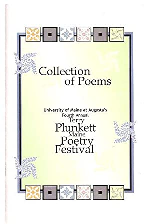 COLLECTION OF POEMS: UNIVERSITY OF MAINE AT: Fahy, Chris (introductory