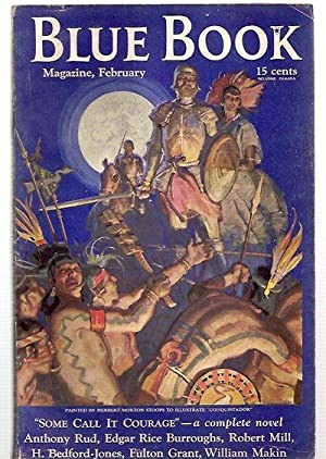 BLUE BOOK MAGAZINE FEBRUARY 1936 VOL. 62, NO. 4 Including Part 5 of TARZAN and the IMMORTAL MEN, ...