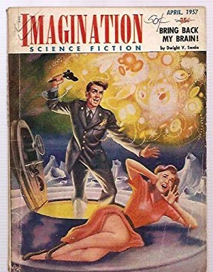 IMAGINATION: STORIES OF SCIENCE AND FANTASY APRIL 1957 VOLUME 8 NUMBER 2
