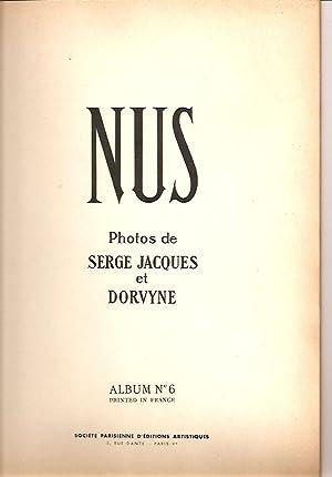 NUS PHOTOS DE SERGE JACQUES ET DORVYNE ALBUM NO 6: Jacques, Serge et Dorvyne