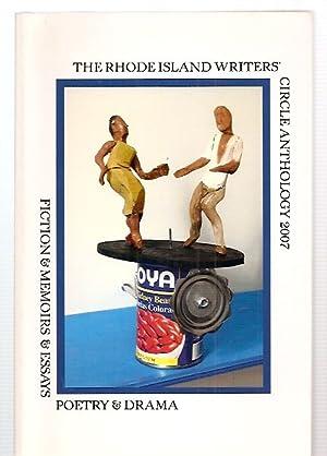 THE RHODE ISLAND WRITERS' CIRCLE ANTHOLOGY 2007: The Writers' Circle)