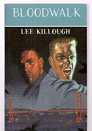BLOODWALK [or spelled as BLOOD WALK] [BLOOD: Killough, Lee [cover