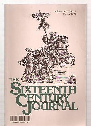 THE SIXTEENTH CENTURY JOURNAL VOLUME XXII, NUMBER: The Sixteenth Century