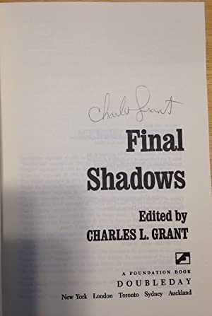 FINAL SHADOWS [THE CONCLUDING VOLUME IN THE: Grant, Charles L.