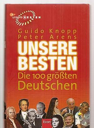UNSERE BESTEN: DIE 100 GROSSTEN DEUTSCHEN: Knopp, Guido und