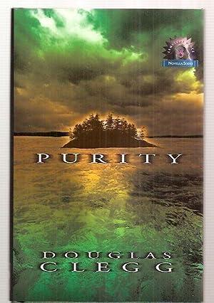PURITY [CD NOVELLA SERIES #8]: Clegg, Douglas [Dust