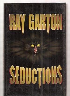 SEDUCTIONS: Garton, Ray [afterword