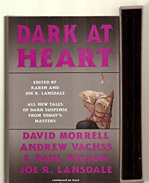 DARK AT HEART [ALL NEW TALES OF: Lansdale, Joe. R.
