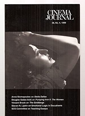 CINEMA JOURNAL 38, NO. 4, SUMMER 1999 [THE JOURNAL OF THE SOCIETY FOR CINEMA STUDIES]