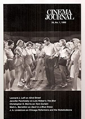 CINEMA JOURNAL 39, NO. 1, FALL 1999 [THE JOURNAL OF THE SOCIETY FOR CINEMA STUDIES]