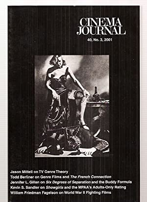 CINEMA JOURNAL 40, NO. 4, SUMMER 2001 [THE JOURNAL OF THE SOCIETY FOR CINEMA STUDIES]