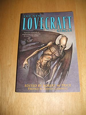 THE NEW LOVECRAFT CIRCLE: Price, Robert M.
