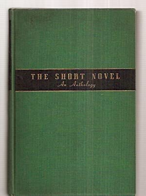 THE SHORT NOVEL: AN ANTHOLOGY: Beaty, John O.