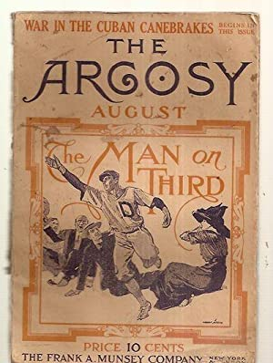 THE ARGOSY AUGUST 1911 VOL. LXVII NO. 1