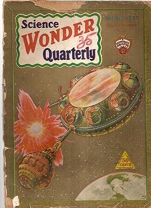 WONDER STORIES QUARTERLY SPRING 1930 VOL. 1: Wonder Stories Quarterly)