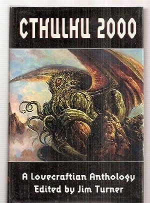 CTHULHU 2000: A LOVECRAFTIAN ANTHOLOGY: Turner, Jim (editor)
