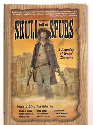 SKULL FULL OF SPURS: A ROUNDUP OF: Bovberg, Jason and