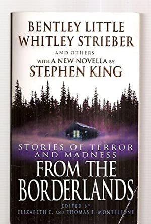FROM THE BORDERLANDS: STORIES OF TERROR AND: Monteleone, Elizabeth E.