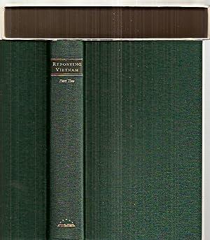 REPORTING VIETNAM: PART TWO AMERICAN JOURNALISM 1969: Bates, Milton J.