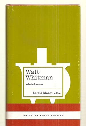 WALT WHITMAN: SELECTED POEMS [AMERICAN POETS PROJECT: Whitman, Walt [Harold