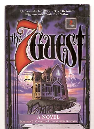 THE 7TH GUEST [A NOVEL]
