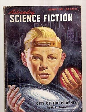ASTOUNDING SCIENCE-FICTION AUGUST 1951 VOL. XLVII NO.: Astounding Science-Fiction) [M.