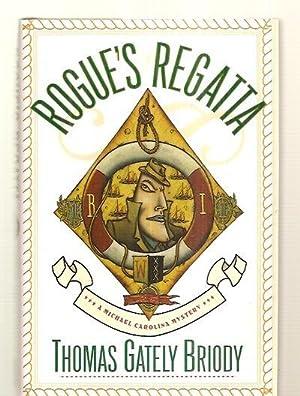 ROGUE'S REGATTA [A MICHAEL CAROLINA MYSTERY]: Briody, Thomas Gately