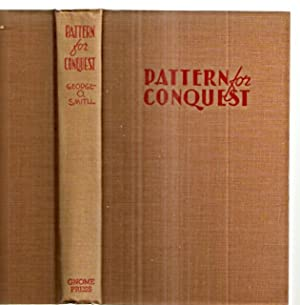 PATTERN FOR CONQUEST: AN INTERPLANETARY ADVENTURE: Smith, George O
