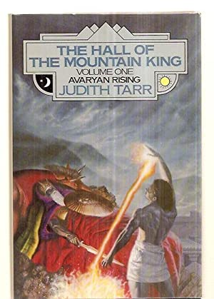 THE HALL OF THE MOUNTAIN KING: VOLUME: Tarr, Judith [Dust