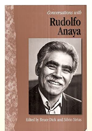 CONVERSATIONS WITH RUDOLFO ANAYA [LITERARY CONVERSATIONS SERIES]: Anaya, Rudolfo [edited