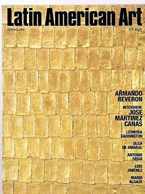 LATIN AMERICAN ART SPRING 1992 VOLUME 4: Latin American Art)