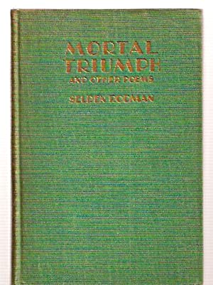 MORTAL TRIUMPH AND OTHER POEMS: Rodman, Selden