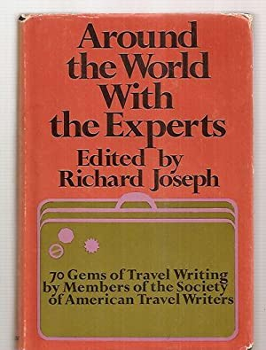 AROUND THE WORLD WITH THE EXPERTS: AN: Joseph, Richard (edited