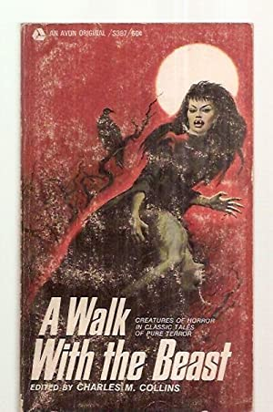 A WALK WITH THE BEAST: Collins, Charles M.