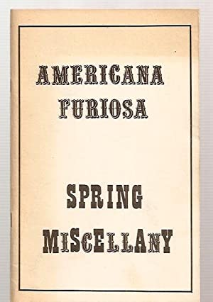 AMERICANA FURIOSA PRESENTS: A HUMOROUS [SPRING] MISCELLANY: Goetsch, C. Carnahan