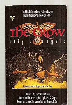 THE CROW: CITY OF ANGELS: Williamson, Chet (a