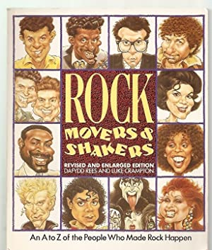 ROCK MOVERS AND SHAKERS: REVISED AND ENLARGED: Rees, Dafydd and