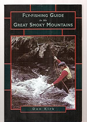 FLY-FISHING GUIDE TO THE GREAT SMOKY MOUNTAINS: Krik, Don [cover