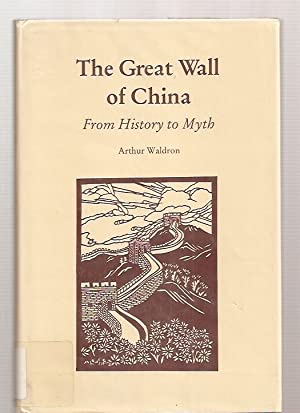 THE GREAT WALL OF CHINA: FROM HISTORY: Waldron, Arthur [Patrick