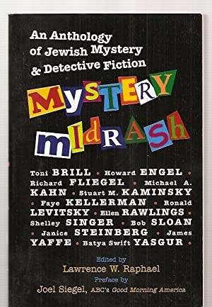 MYSTERY MIDRASH: AN ANTHOLOGY OF JEWISH MYSTERY: Raphael, Lawrence W.