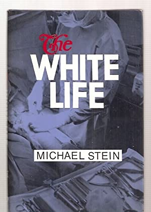 THE WHITE LIFE: Stein, Michael [Dust