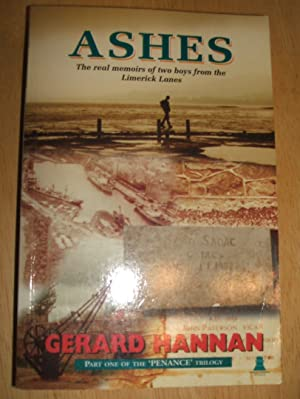 ASHES [THE REAL MEMOIRS OF TWO BOYS: Hannan, Gerard [J.]